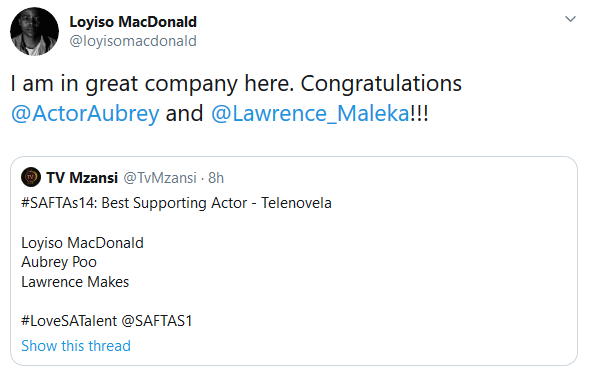 Screenshot 2020 02 14 Loyiso MacDonald on Twitter I am in great company here Congratulations ActorAubrey and Lawrence Malek... - How Sweet! Loyiso MacDonald Congratulates Fellow Best Supporting Actor Nominees #SAFTAs14